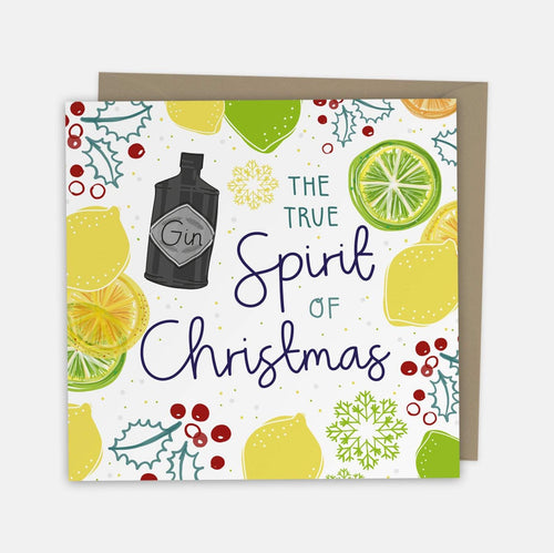 The True Spirit Of Christmas - Gin Card