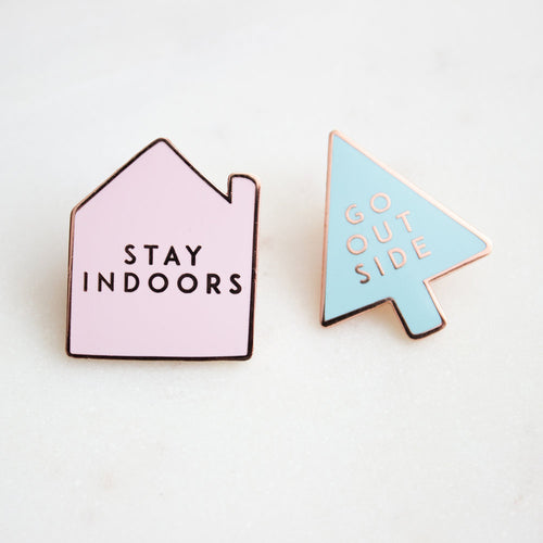 Go Outside / Stay Indoors 2 Pin Set