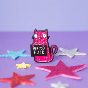 Off You Fuck Enamel Pin
