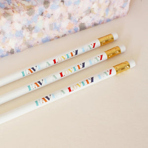 Have A Lovely Day Compliment Pencil Pack