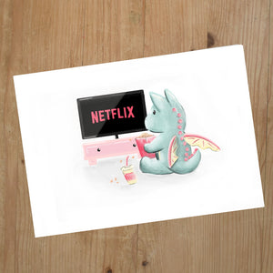 Netflix and Chill Dragon A5 Print
