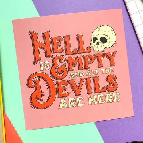 Shakespeare Hell Is Empty Mini Print