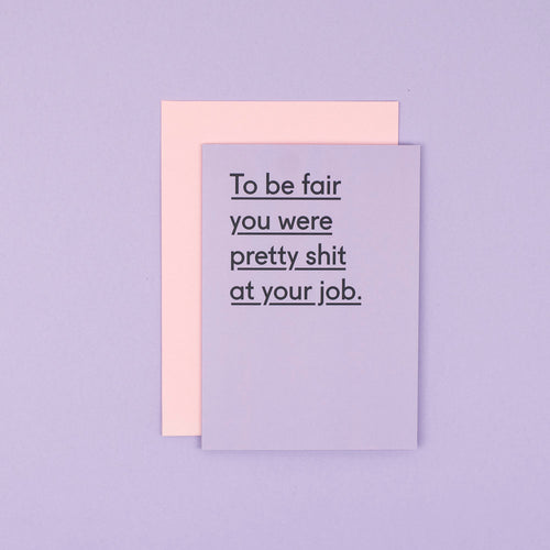 Pretty Shit At You Job Card