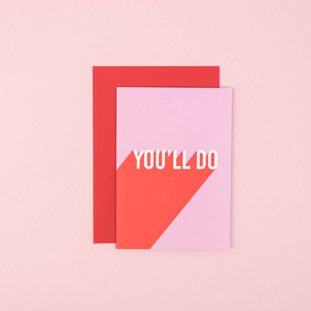 You'll Do Card