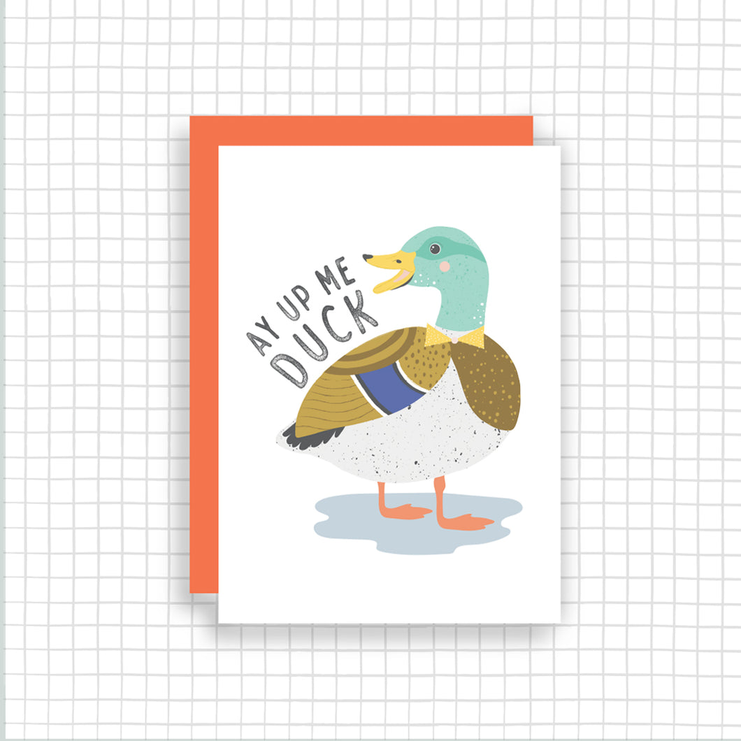 Ay Up Me Duck Card