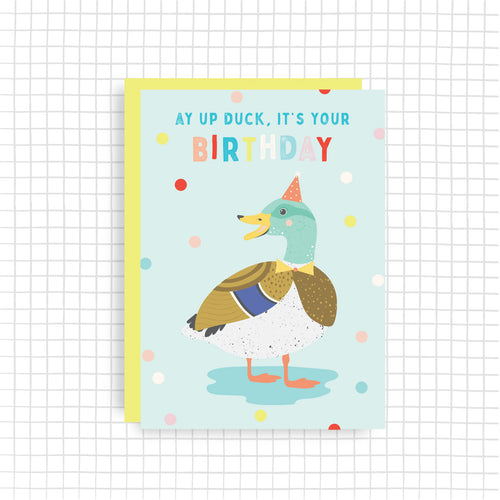 Ay Up Duck, It's Your Birthday Card