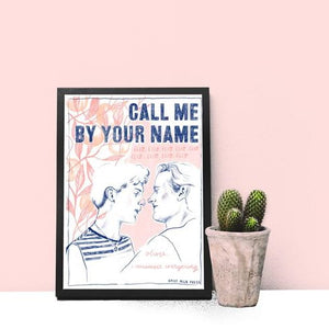 Call Me By Your Name A4 Print