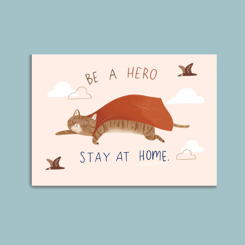 Charity Postcard - Be a hero stay at home