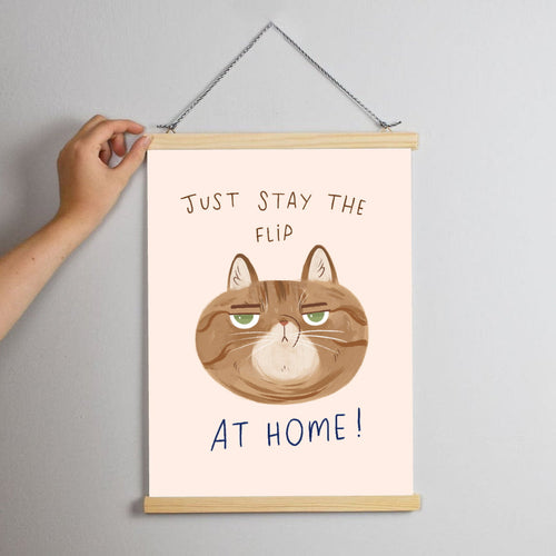 Charity Print - Just stay the flip at home Print