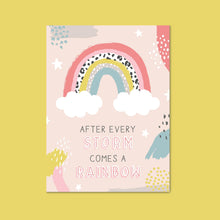 Charity Print - After every storm comes a rainbow Print
