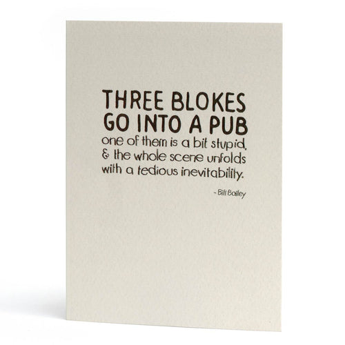 Three Blokes Birthday Greeting Card