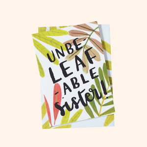 UnbeLEAFable Sister Card