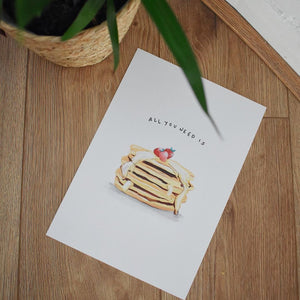 All you need is pancakes A4 print