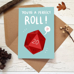 You're a Perfect Roll Card