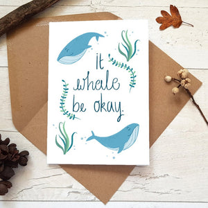 It Whale Be Ok Card