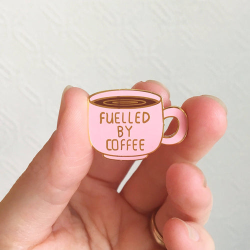 Fuelled by Coffee Pin