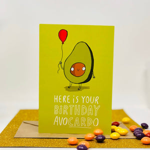 Here Is Your Birthday Avocardo A6 Greeting Card