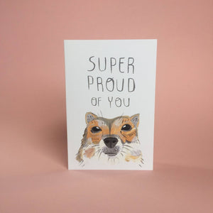 Super Proud of You Corgi Card
