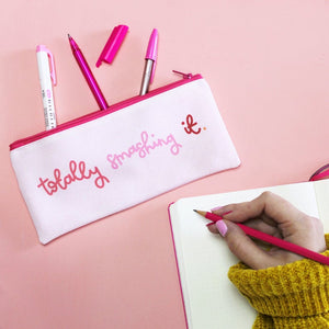 Pencil Case - Totally Smashing It