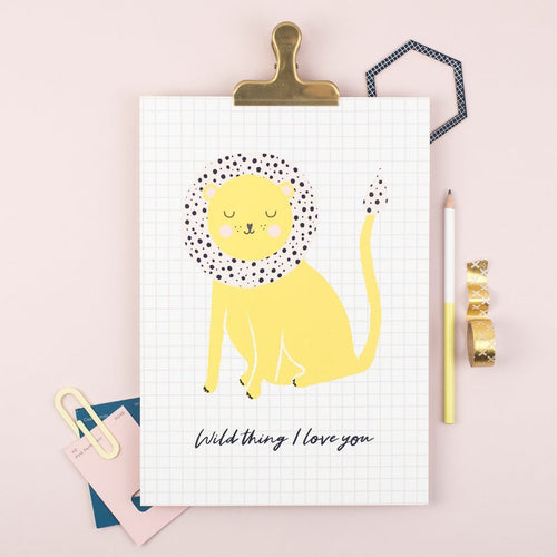 Wild thing I love you print