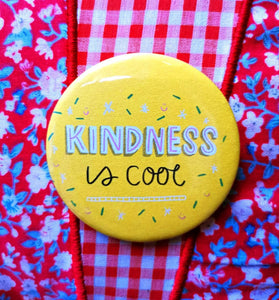 Kindness is cool Badge