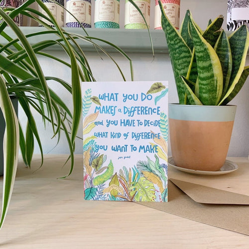 Jane Goodall, Eco Warrior Quote Card
