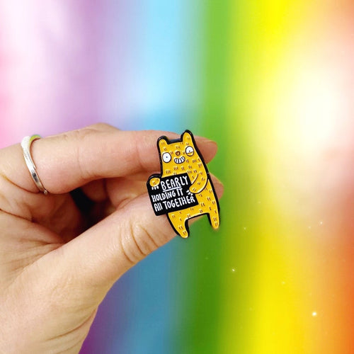 Bearly Holding It Together Pin