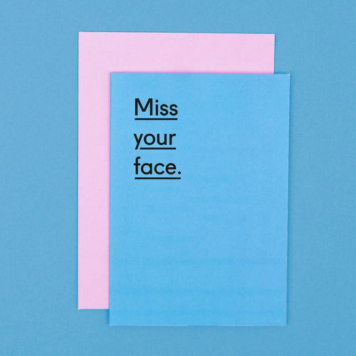 Miss your face Greetings Card