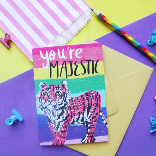 You're Majestic Tiger A6 Card