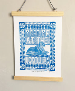 Meet me by the Left Lion Print