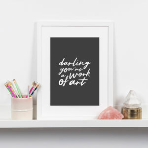 You're a work of art A4 Print
