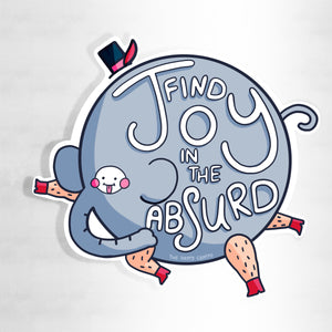 Find Joy In The Absurd Elephant 10cm Vinyl Sticker
