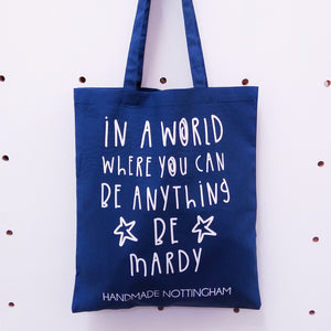 Be Mardy Tote Bag