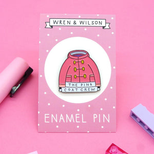 Pink Coat Crew Enamel Pin