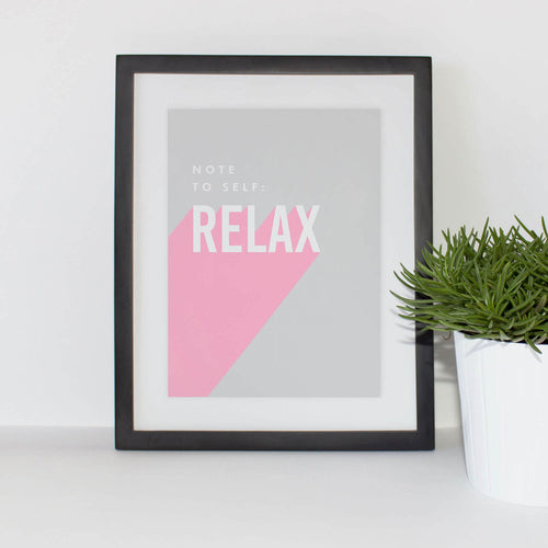 Note to self: Relax A5 print