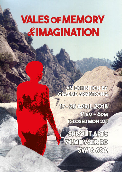Vales of memory and imagination opens 17 April 2018