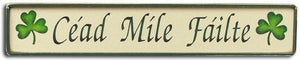Rustic wood Cead Mile Failte Sign
