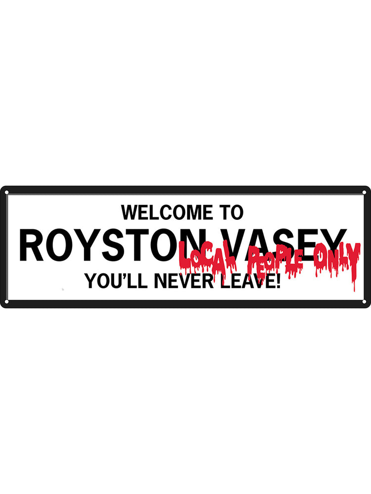 Welcome To Royston Vasey Slim Tin Sign
