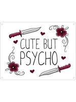 Cute But Psycho Mini Tin Sign