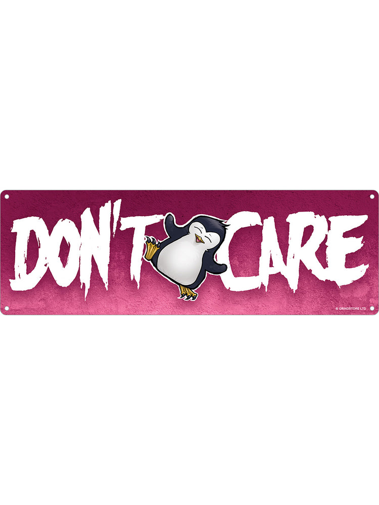 Psycho Penguin Don't Care Slim Tin Sign