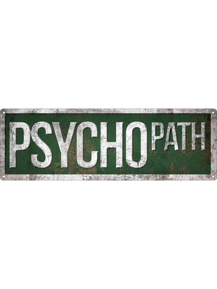 Psycho Path Slim Tin Sign