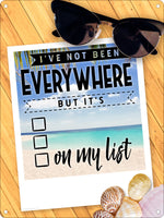 I've Not Been Everywhere Mini Tin Sign