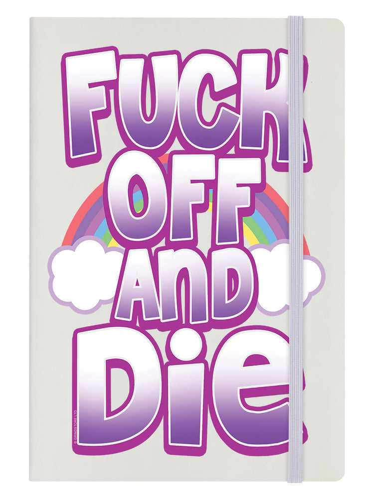 Fuck Off And Die Cream A5 Notebook