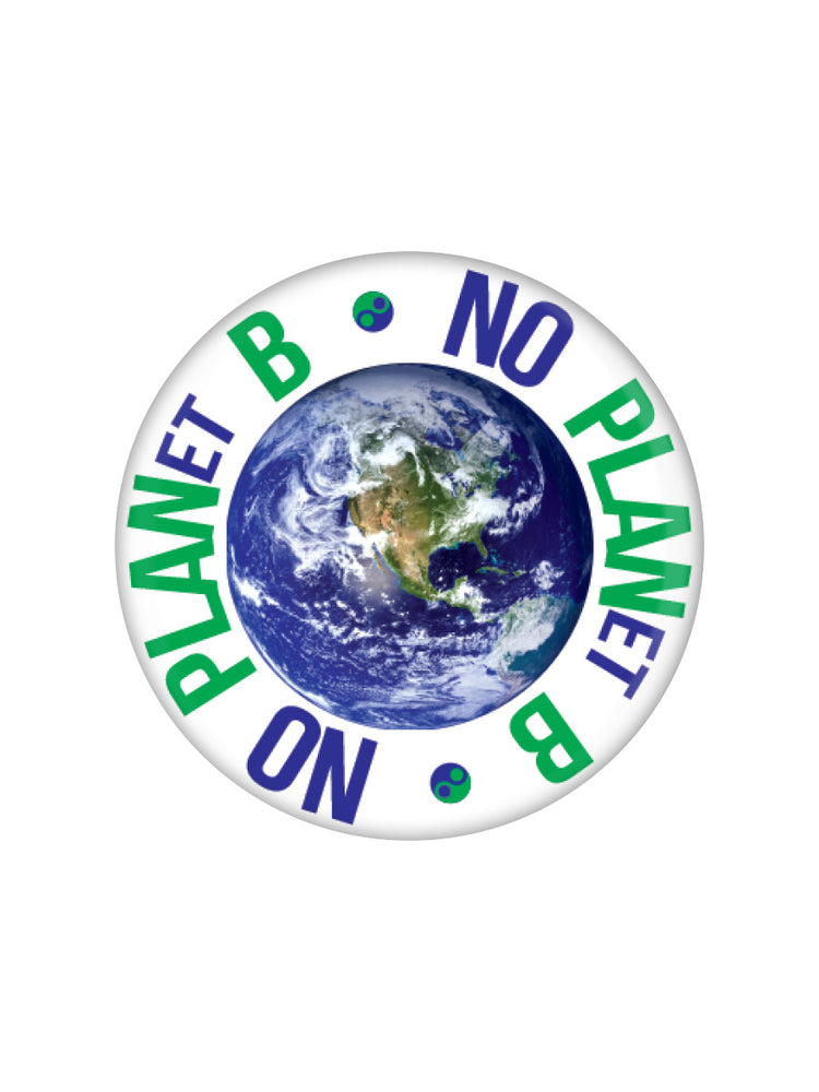No Planet B Badge