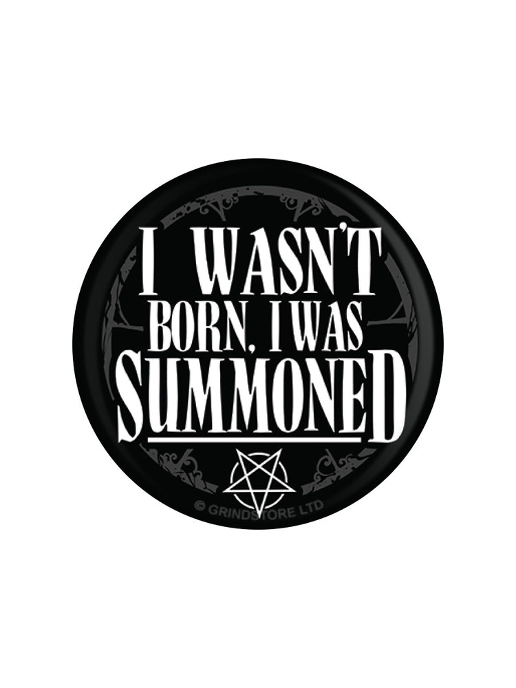 I Wasn't Born, I Was Summoned Badge
