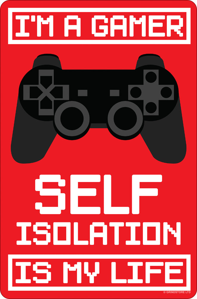 I'm A Gamer Self Isolation Is My Life Greet Tin Card