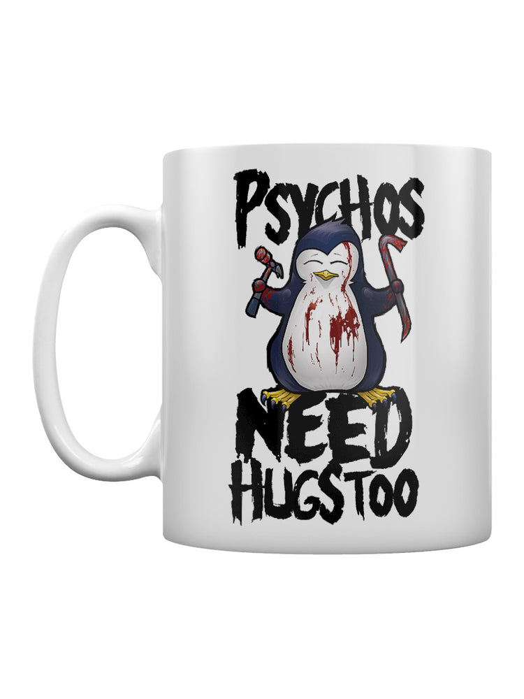 Psycho Penguin Psychos Need Hugs Too Mug