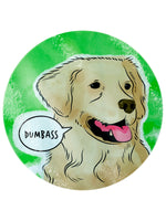 Cute But Abusive Pets - Dumbass Glass Chopping Board