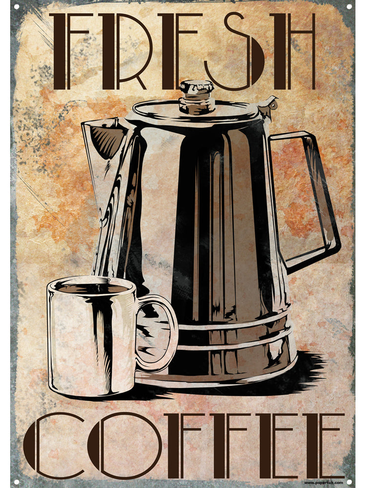 Fresh Coffee Tin Sign