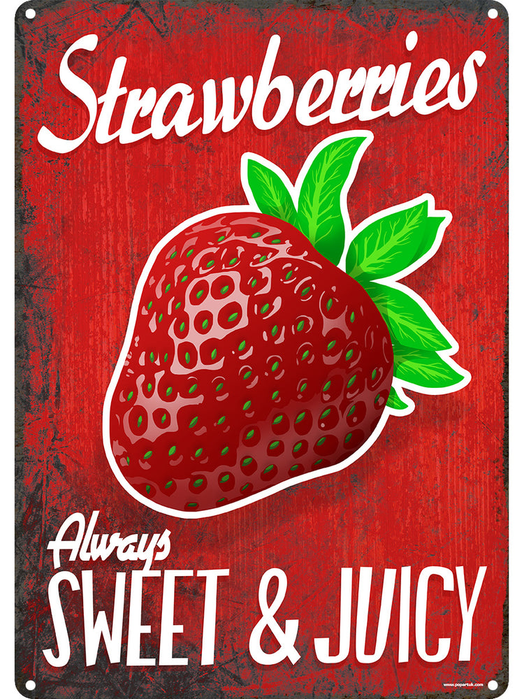 Always Sweet And Juicy Tin Sign